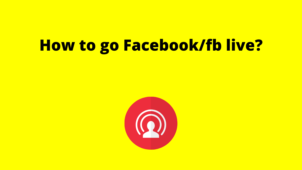 How to go Facebook live image